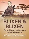 Cover for Blixen & Blixen: Bror Blixen, kvinnorna och förlusterna