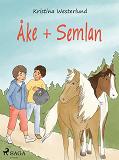 Cover for Åke + Semlan