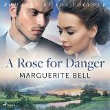 Cover for A Rose for Danger