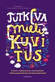 Cover for Tutkiva mielikuvitus