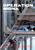 Cover for Operation Mona: en kriminalroman