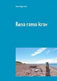 Cover for Rena rama krav: En handbok om kravanalys och kravhantering