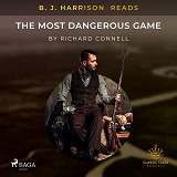 Cover for B. J. Harrison Reads The Most Dangerous Game