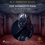 Cover for B. J. Harrison Reads The Monkey's Paw