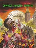 Cover for Zombier, zombier, zombier : eller Omgiven av odöda