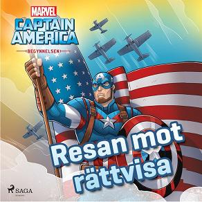 Cover for Captain America - Begynnelsen -  Resan mot rättvisa