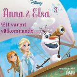 Cover for Anna & Elsa #3: Ett varmt välkomnand