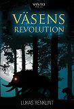 Cover for Väsens revolution