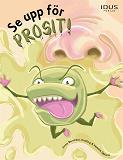 Cover for Se upp för Prosit!