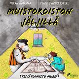 Cover for Muistoroiston jäljillä