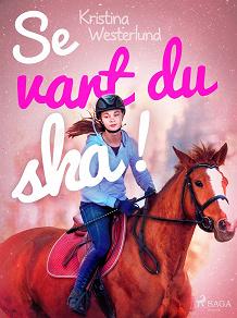 Cover for Se vart du ska!