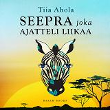 Cover for Seepra joka ajatteli liikaa
