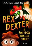 Cover for Rex Dexter ja älyttömän kuolleet eläimet