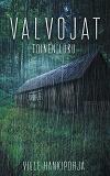 Cover for Valvojat: Toinen luku