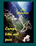Cover for Europe, bike and jussi