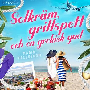 Cover for Solkräm, grillspett och en grekisk gud
