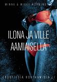 Cover for Ilona ja Ville aamiaisella: Eroottisia kohtaamisia osa II
