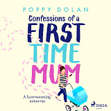 Cover for Confessions of a First-Time Mum