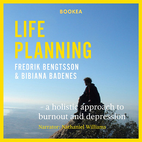 Cover for Life Planning: a holistic approach to burnout and depression