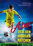 Cover for  Alex och den magiska matchen