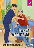 Cover for Ivan är vårdbiträde