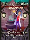 Cover for The Wind Tells about Valdemar Daae and His Daughters
