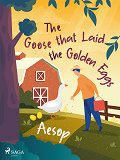 Cover for The Goose that Laid the Golden Eggs