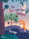 Cover for The Fox and the Grapes