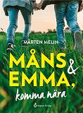 Cover for  Måns och Emma, komma nära