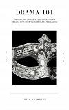 Cover for Drama 101: Samling drama & teaterövningar