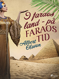 Cover for I faraos land - på faraos tid