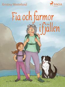Cover for Fia och farmor i fjällen