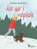 Cover for Åke går i valpskola