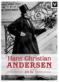 Cover for Hans Christian Andersen - Ett liv