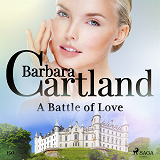 Cover for A Battle of Love (Barbara Cartland's Pink Collection 150)