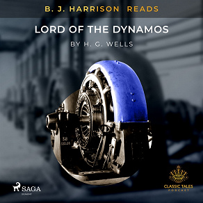 Cover for B.J. Harrison Reads Lord of the Dynamos