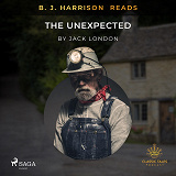 Cover for B. J. Harrison Reads The Unexpected