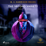 Cover for B. J. Harrison Reads The Second Variety
