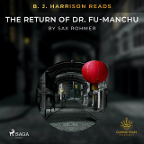 Cover for B. J. Harrison Reads The Return of Dr. Fu-Manchu
