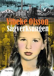 Cover for Sågverksungen (lättläst version)