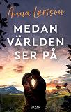 Cover for Medan världen ser på