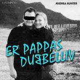 Cover for Er pappas dubbelliv: En sann historia