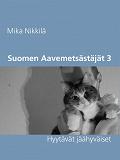 Cover for Suomen Aavemetsästäjät 3: Hyytävät jäähyväiset
