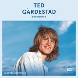 Cover for Ted Gärdestad och musiken
