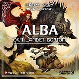 Cover for Alba och landet bortom