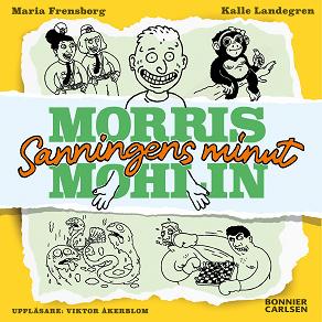 Cover for Morris Mohlin: Sanningens minut