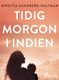 Cover for Tidig morgon i Indien