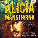 Cover for Alicia Månstjärna – Fängelsedirektören & det hemliga sällskapet