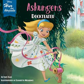 Cover for Hur det började: Askungens dockteater