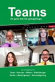 Cover for Teams - En grön bok för gröngölingar